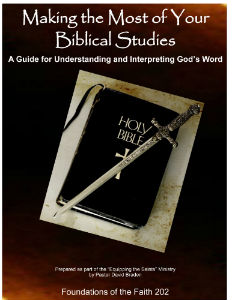 Making the Most of Your Biblical Studies